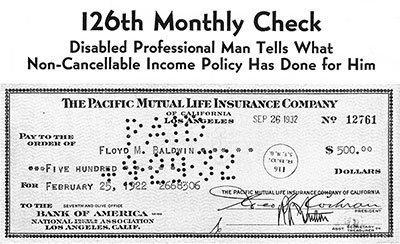 In the early 1930s, Pacific Mutual's newsletters proclaimed the benefits of the non-cancellable policy, and inadvertently illustrated its problems.